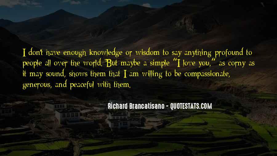 Richard Brancatisano Quotes #554706