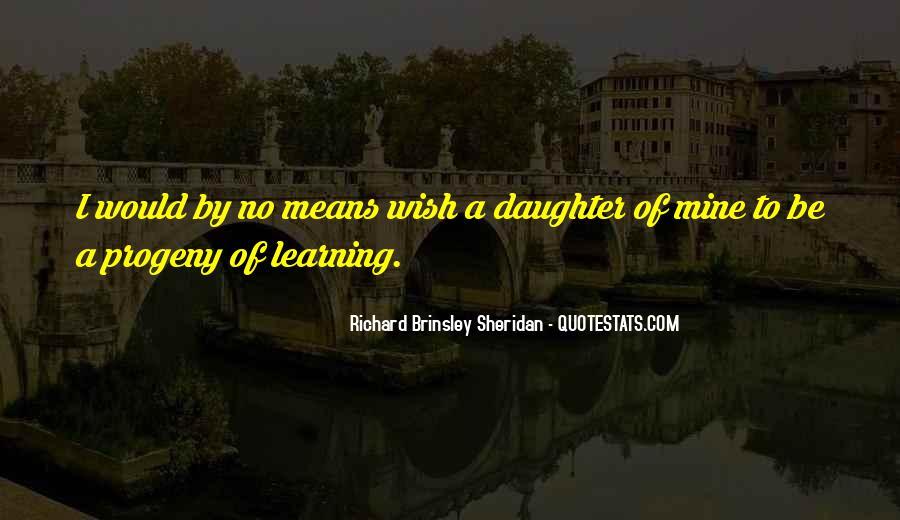 Richard Brinsley Sheridan Quotes #1281296