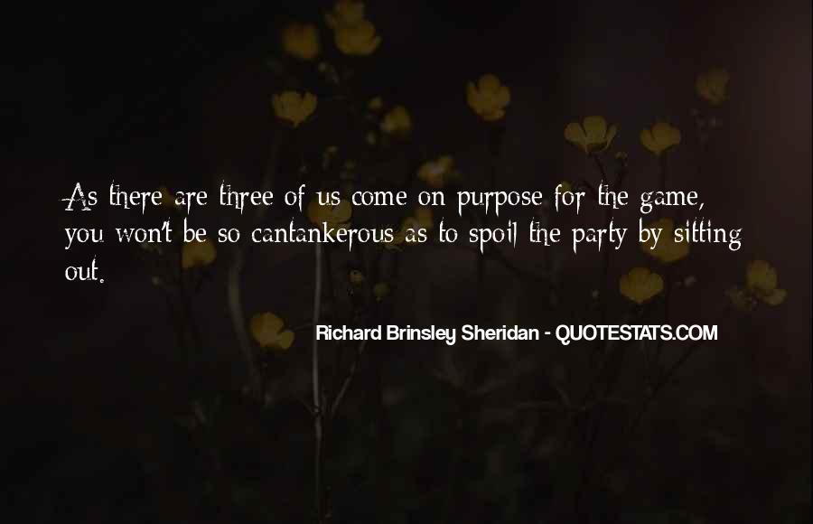 Richard Brinsley Sheridan Quotes #1355787