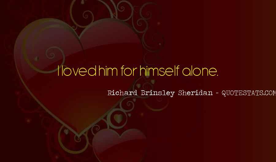 Richard Brinsley Sheridan Quotes #1469984