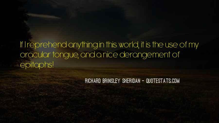 Richard Brinsley Sheridan Quotes #1541430