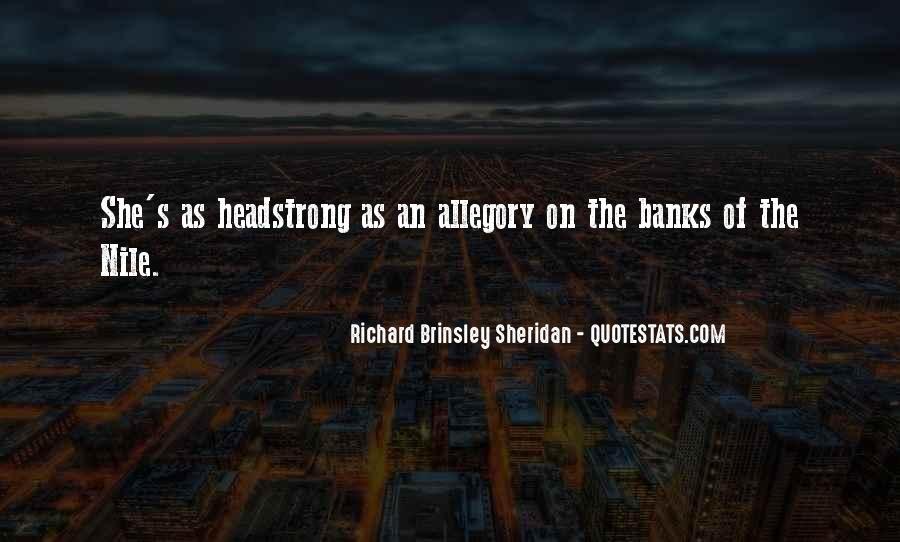 Richard Brinsley Sheridan Quotes #1579071
