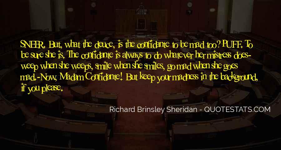 Richard Brinsley Sheridan Quotes #1595426