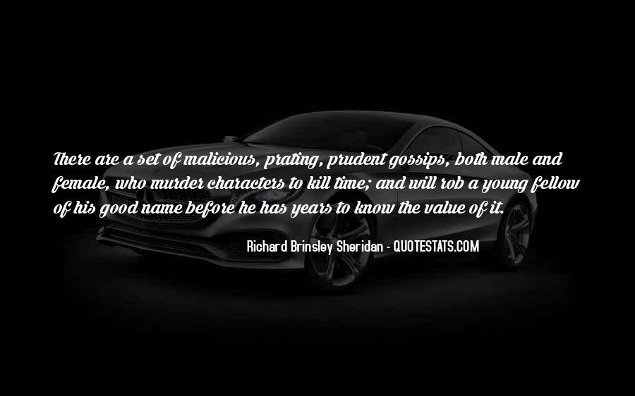 Richard Brinsley Sheridan Quotes #381009