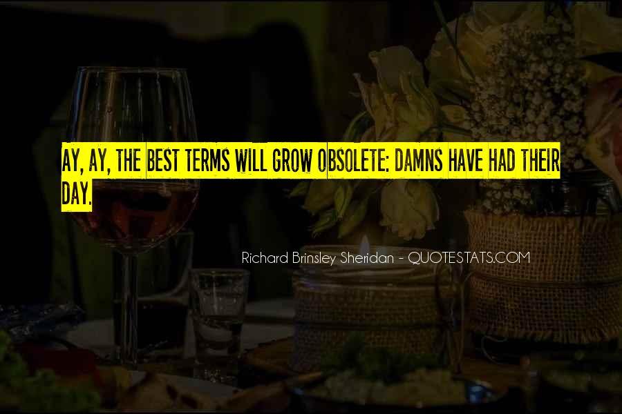 Richard Brinsley Sheridan Quotes #512868