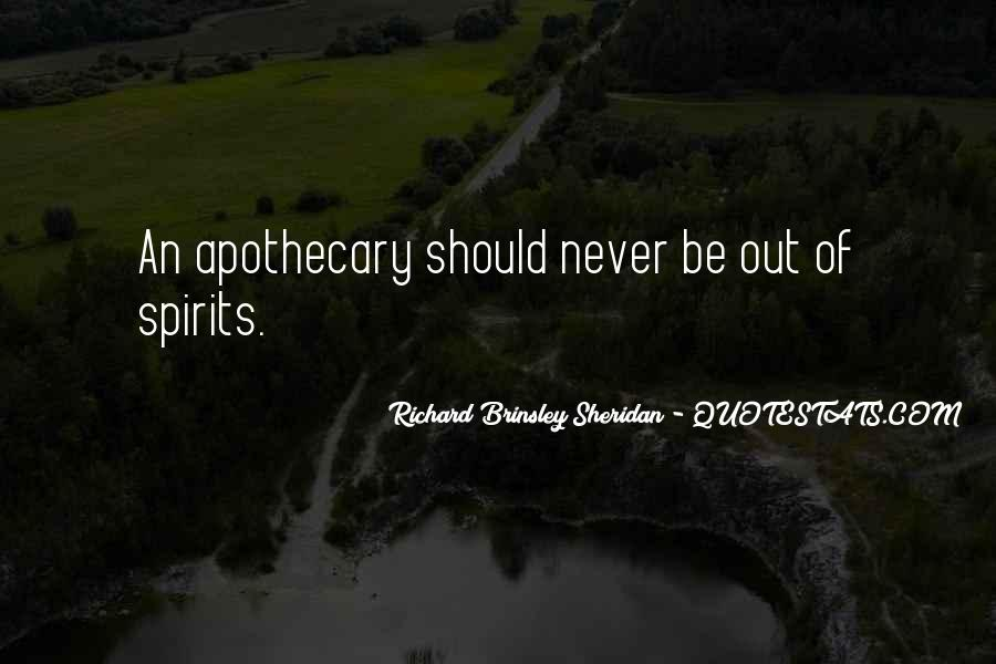 Richard Brinsley Sheridan Quotes #538247