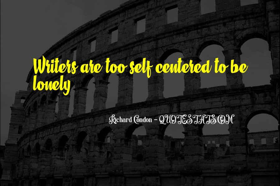 Richard Condon Quotes #552151