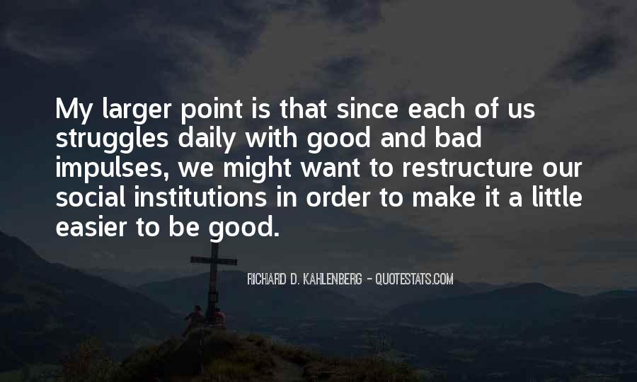 Richard D. Kahlenberg Quotes #382902