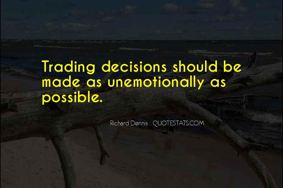 Richard Dennis Quotes #1394925