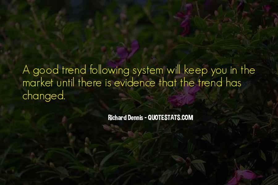 Richard Dennis Quotes #1434585