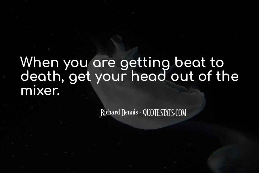 Richard Dennis Quotes #165476