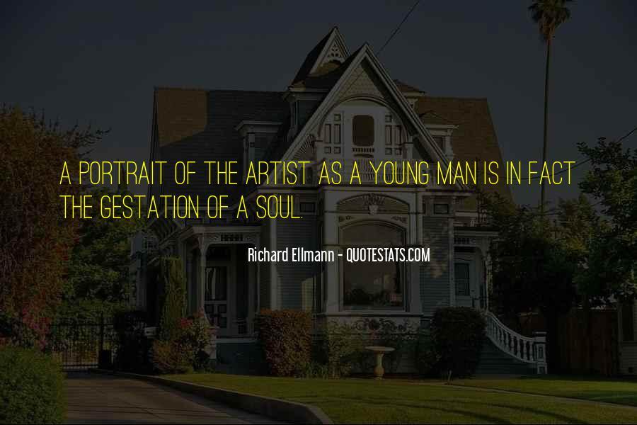 Richard Ellmann Quotes #1714484