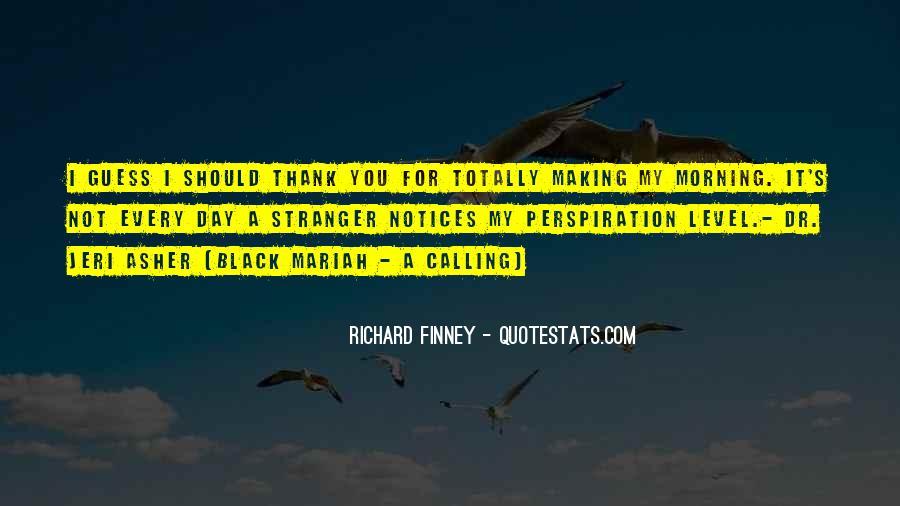 Richard Finney Quotes #782075