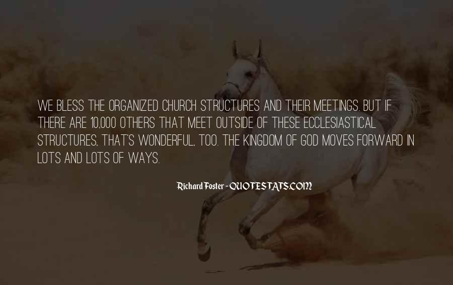 Richard Foster Quotes #1573090