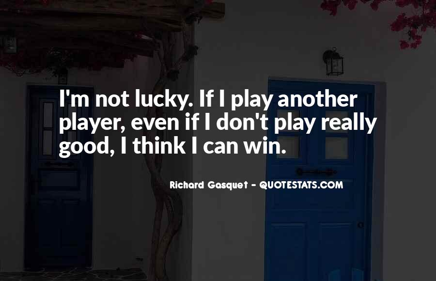 Richard Gasquet Quotes #904619