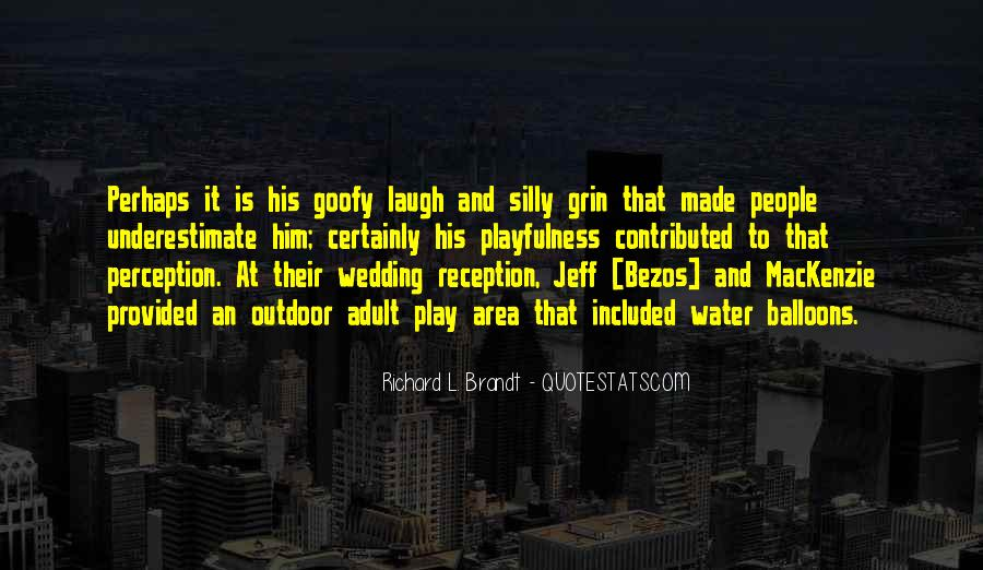 Richard L. Brandt Quotes #1558025