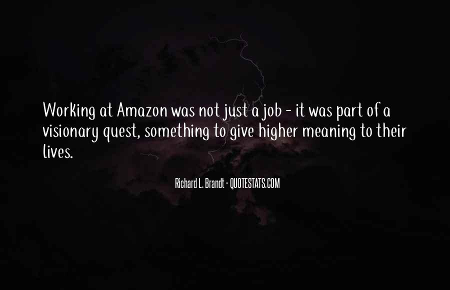 Richard L. Brandt Quotes #399858