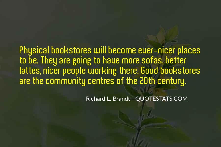 Richard L. Brandt Quotes #857183
