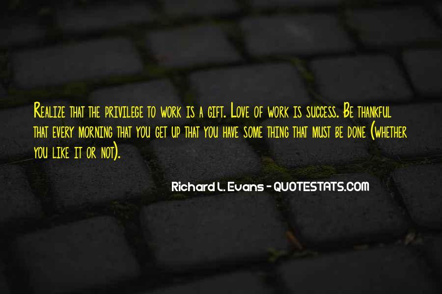 Richard L. Evans Quotes #1114058
