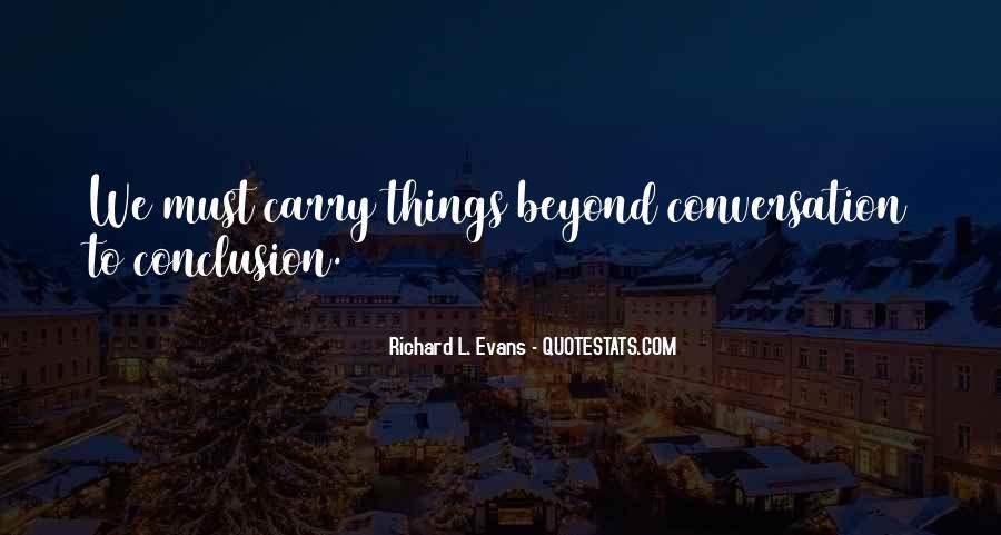 Richard L. Evans Quotes #1462601