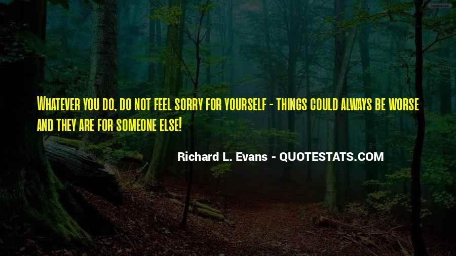 Richard L. Evans Quotes #1463010