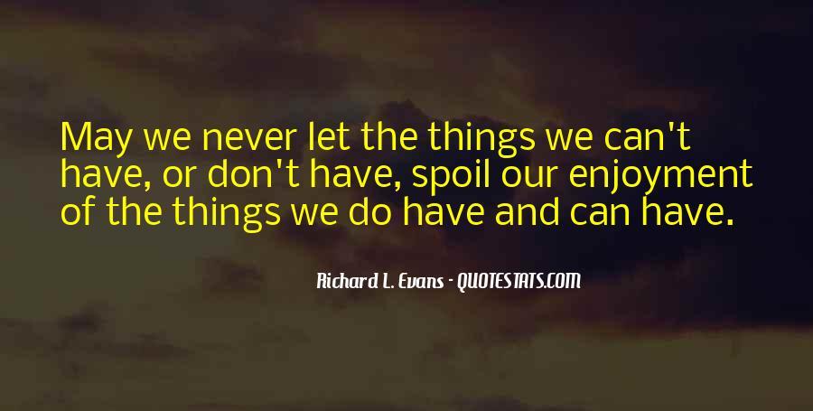 Richard L. Evans Quotes #533172