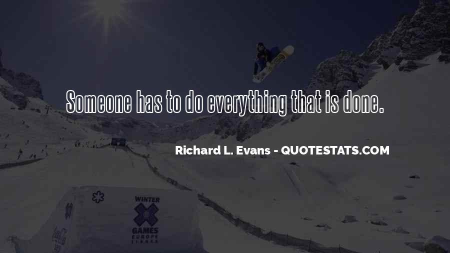 Richard L. Evans Quotes #848417