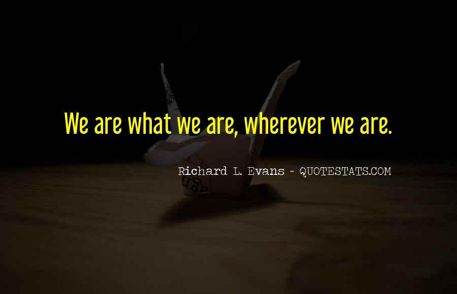 Richard L. Evans Quotes #962210