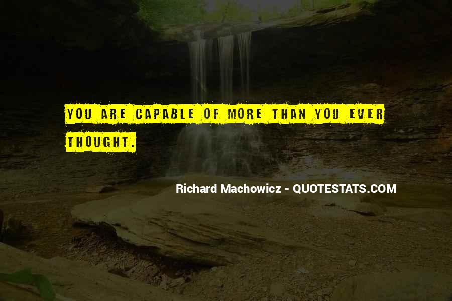 Richard Machowicz Quotes #65445