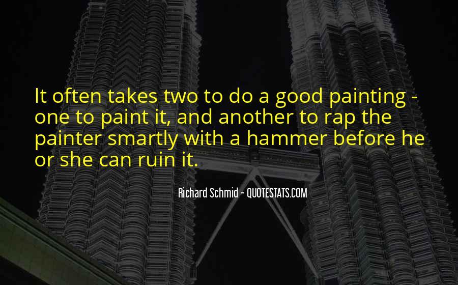 Richard Schmid Quotes #1276081