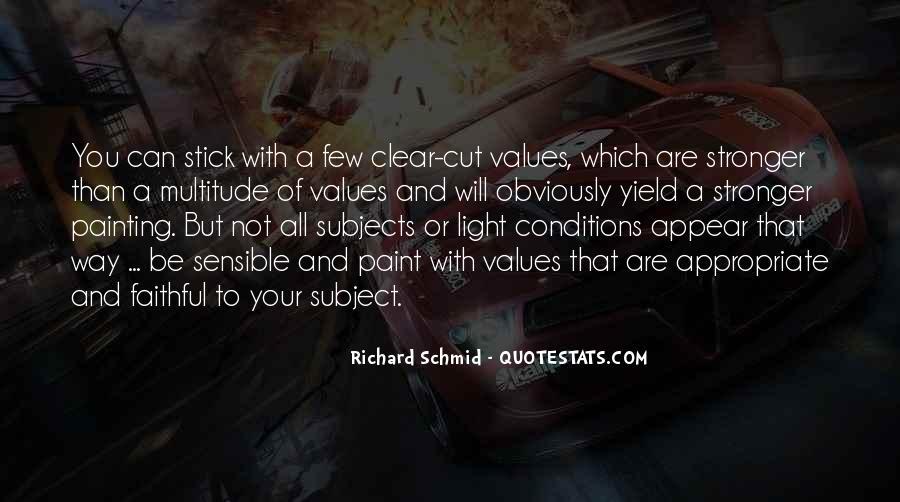 Richard Schmid Quotes #1574642