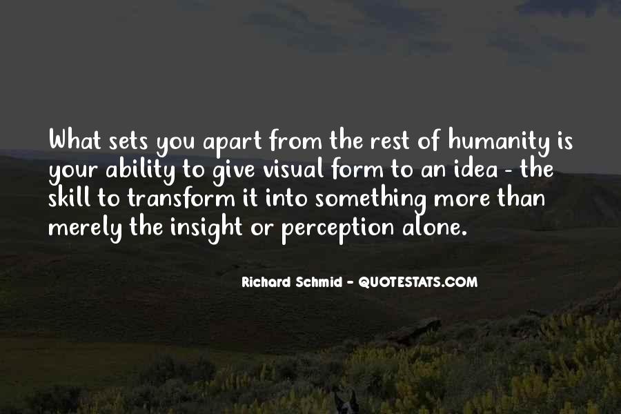 Richard Schmid Quotes #511046