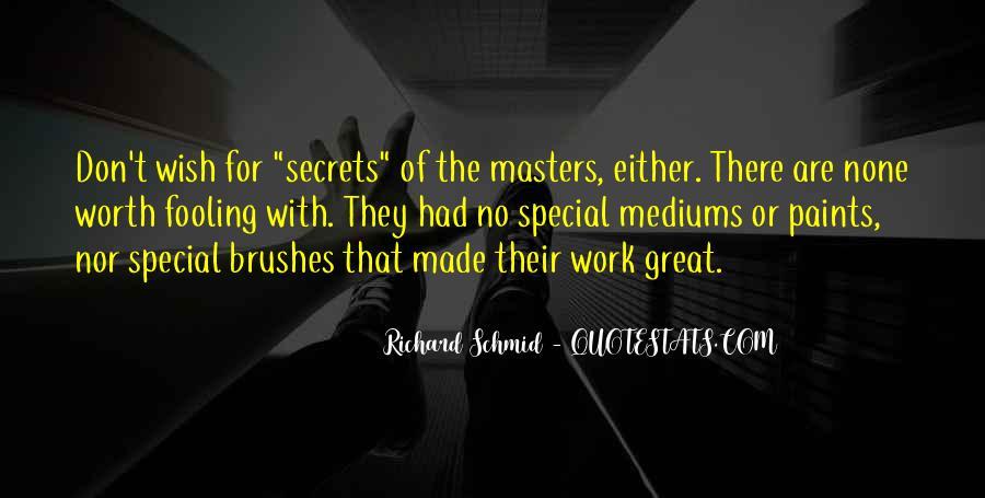 Richard Schmid Quotes #520025