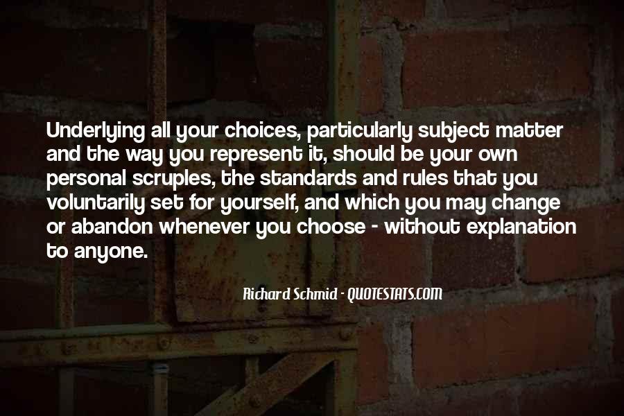 Richard Schmid Quotes #719156