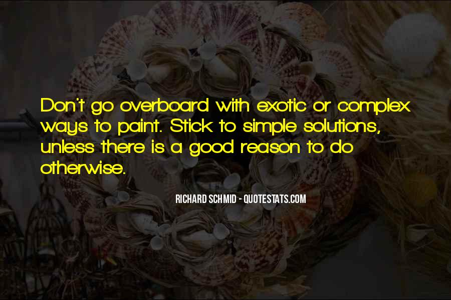 Richard Schmid Quotes #921435