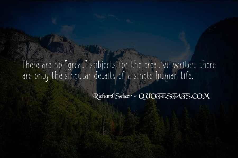 Richard Selzer Quotes #1128208