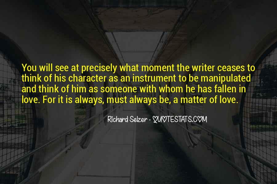 Richard Selzer Quotes #1338033