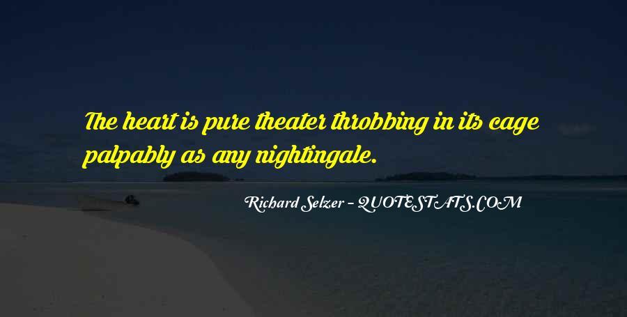 Richard Selzer Quotes #1484511