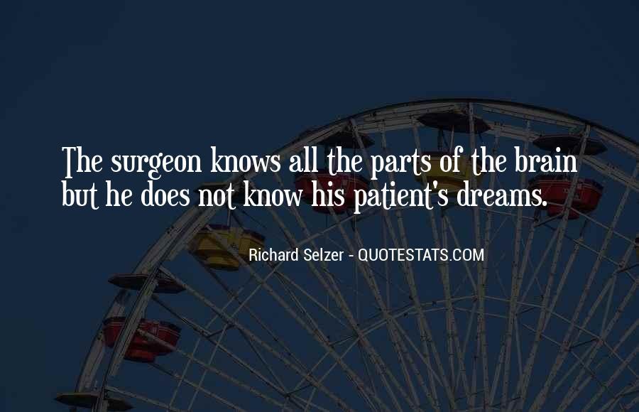 Richard Selzer Quotes #1600984