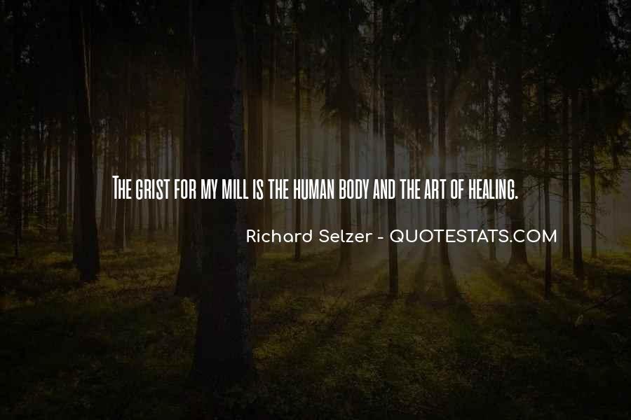 Richard Selzer Quotes #244870