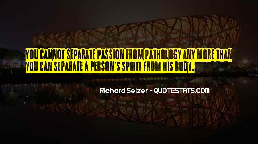 Richard Selzer Quotes #352531