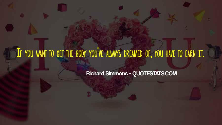 Richard Simmons Quotes #1768553