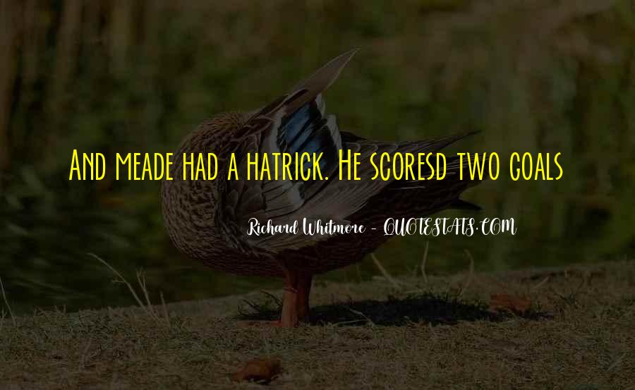 Richard Whitmore Quotes #1832877