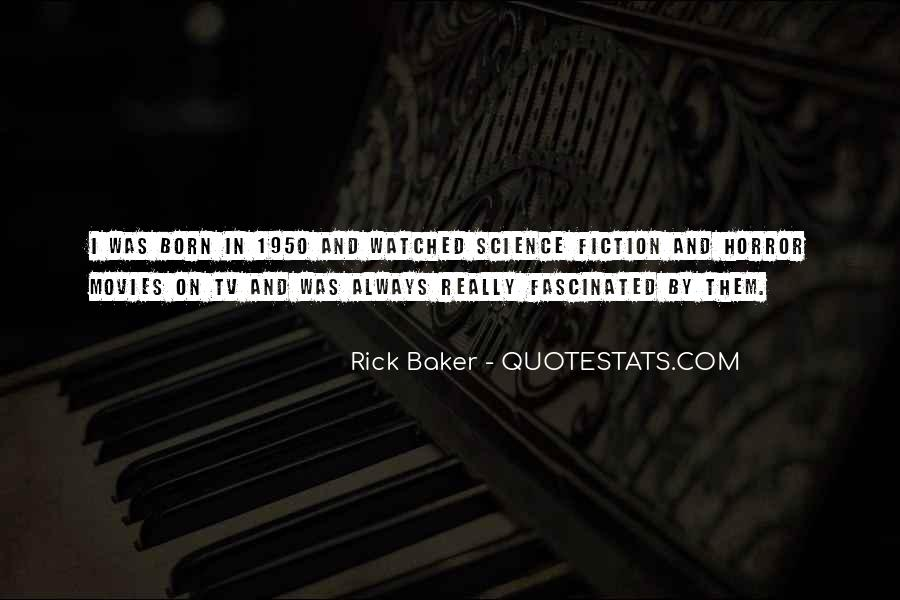 Rick Baker Quotes #192091