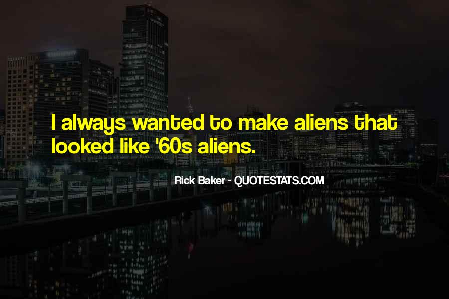 Rick Baker Quotes #193862
