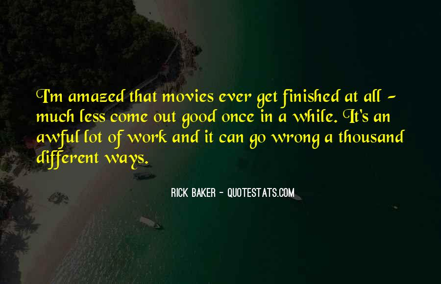 Rick Baker Quotes #235178