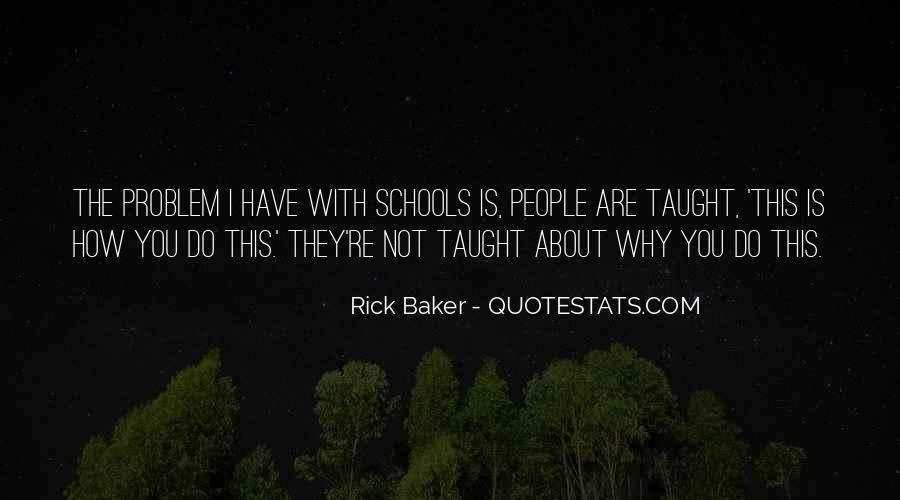 Rick Baker Quotes #599381