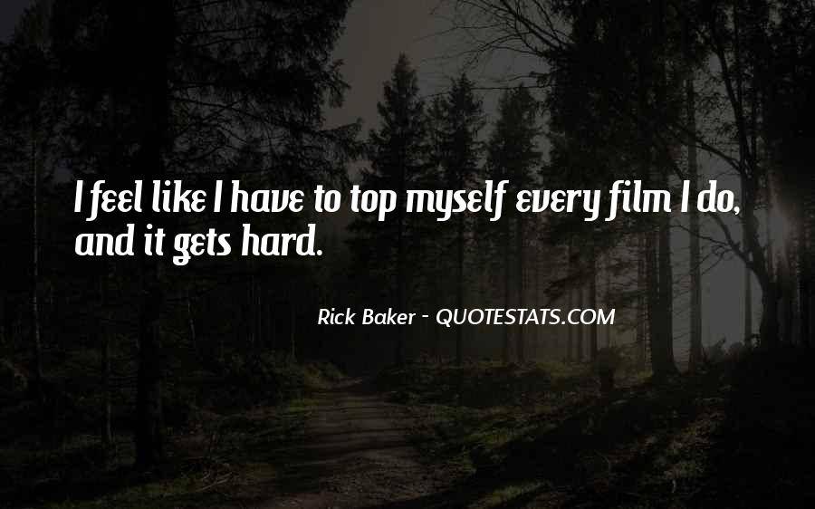 Rick Baker Quotes #616125