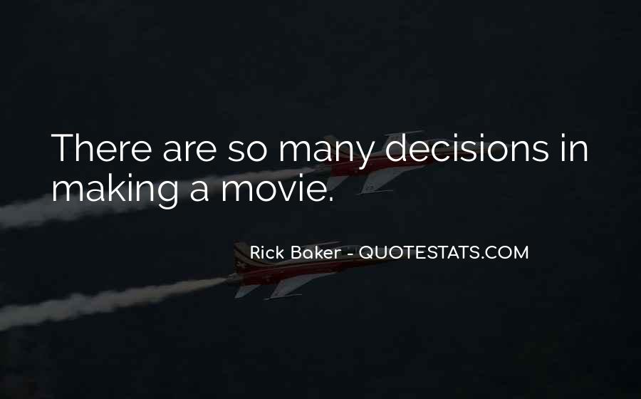 Rick Baker Quotes #946231