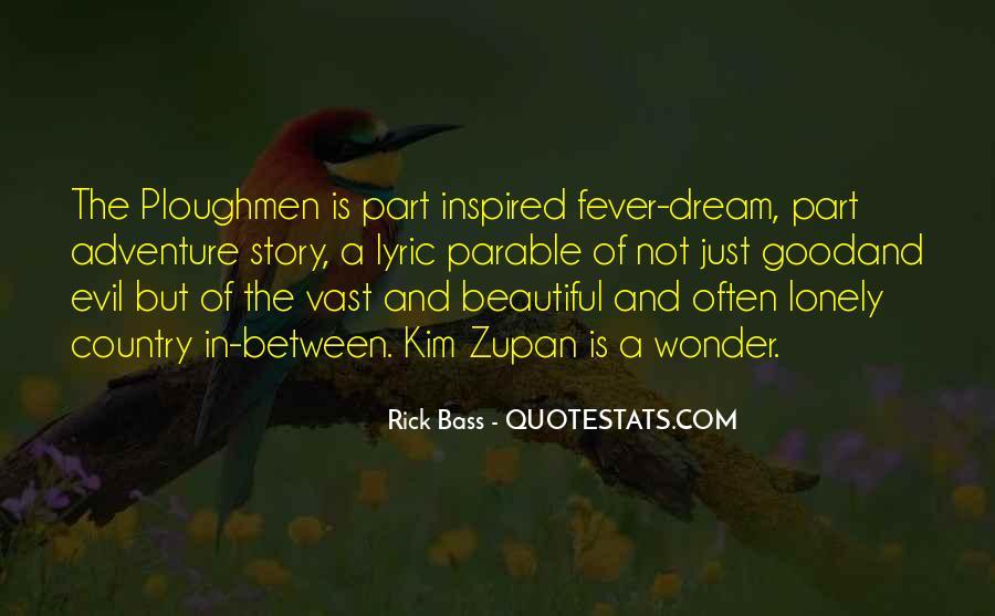 Rick Bass Quotes #1163810